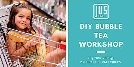 JusFruit Canada's DIY Bubble Tea Workshop! tickets