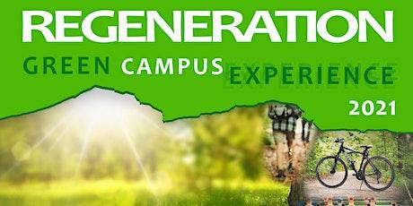 "REGENERATION ""GREEN"" CAMPUS EXPERIENCE 2021 biglietti"
