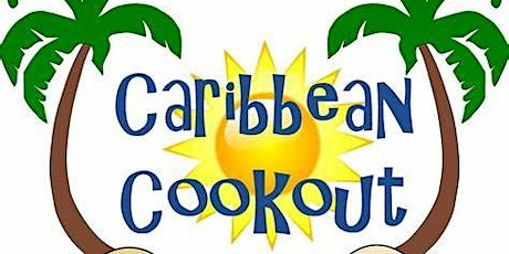 Caribbean Cookout Sponsored by: Ed Swyer tickets