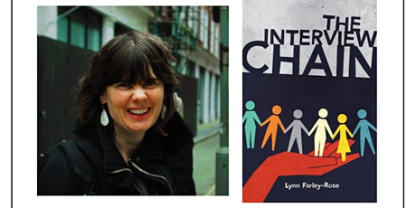 author talk: The Interview Chain by Lynn Farley-Rose tickets