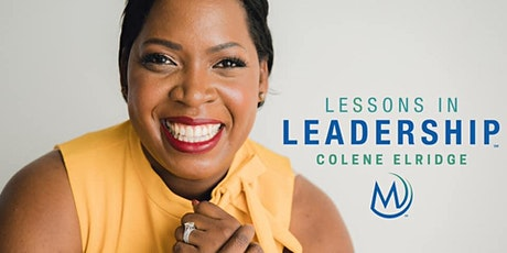 Lessons in Leadership with Colene Elridge tickets