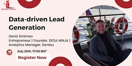 Data-driven lead generation tickets