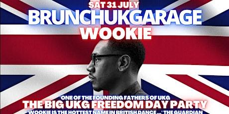 Brunch UK Garage Freedom Party - WOOKIE tickets
