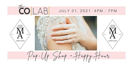 M & A Jewelers Pop-Up Shop & Happy Hour tickets