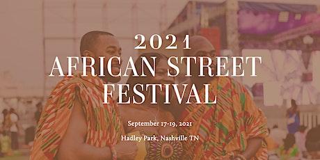 2021 African Street Festival (Nashville) tickets
