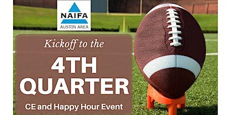 NAIFA Austin Kickoff to the 4th Quarter tickets