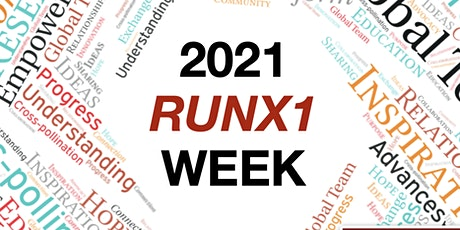 """RUNX1 Week """"Creating Connections"""" tickets"""