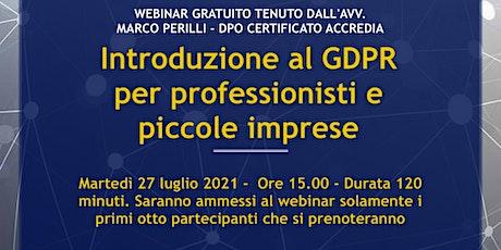 Corso introduttivo al GDPR per professionisti e piccole imprese biglietti
