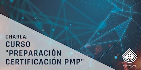 """Charla: Curso """"Preparación Certificación PMP"""" tickets"""
