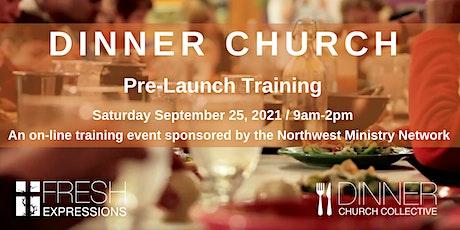 NWMN Dinner Church Pre-Launch Training tickets