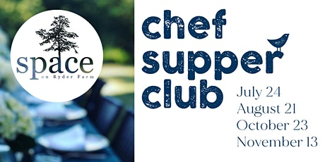 SPACE Chef Supper Club tickets