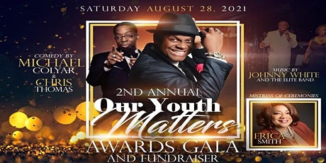 2nd Annual Our Youth Matters Black Tie  Awards Gala and Fundraiser tickets