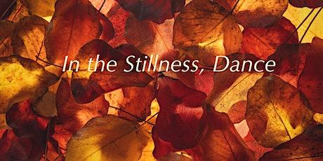 Contemplative Pathways; In the Stillness: Dance - A Silent Retreat tickets