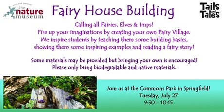 Fairy House Building tickets