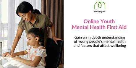 Youth Mental Health First Aid (full MHFA qualification) Online tickets
