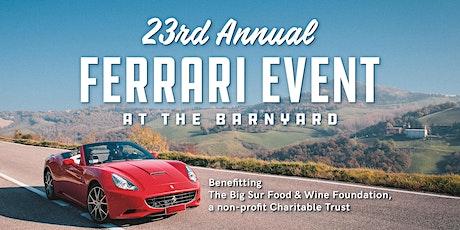23rd Annual Ferrari Event at The Barnyard tickets