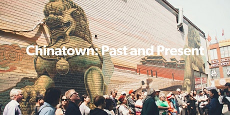 Chinatown: Past and Present (VIRTUAL TOUR) tickets