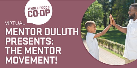 Mentor Duluth Presents: The Mentor Movement! A FREE virtual Co-op Class tickets