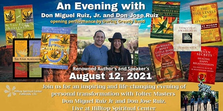 An Evening with Toltec Masters Don Miguel Ruiz Jr and Don Jose Ruiz. tickets