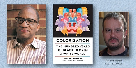 Wil Haygood Book Is Catalyst For Drexel Series on Black Film  in America! tickets