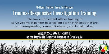 Trauma-Responsive Investigation Training tickets