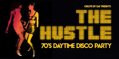 The Hustle: 70's Daytime Disco Party