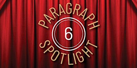 Paragraph 6 Spotlight (1 HR CE) @ Independence Title Alamo Heights - 8/11/21 tickets