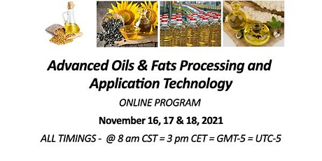 Advanced Oils & Fats Processing and Application Technology tickets
