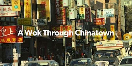 A Wok Through Chinatown (VIRTUAL TOUR) tickets