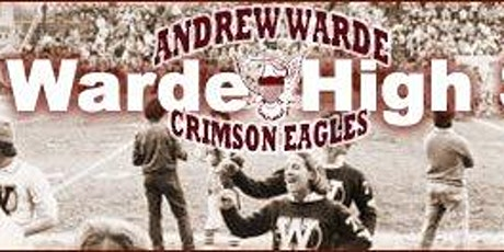 Andrew Warde Class of 1981 40th Reunion tickets