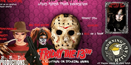 Friday the 13th - A Drag Benefit for Grand Rapids Trans Foundation tickets