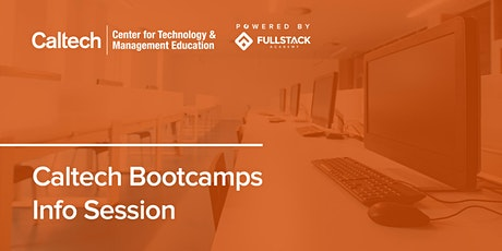 Online Info Session | Caltech Tech Bootcamps tickets