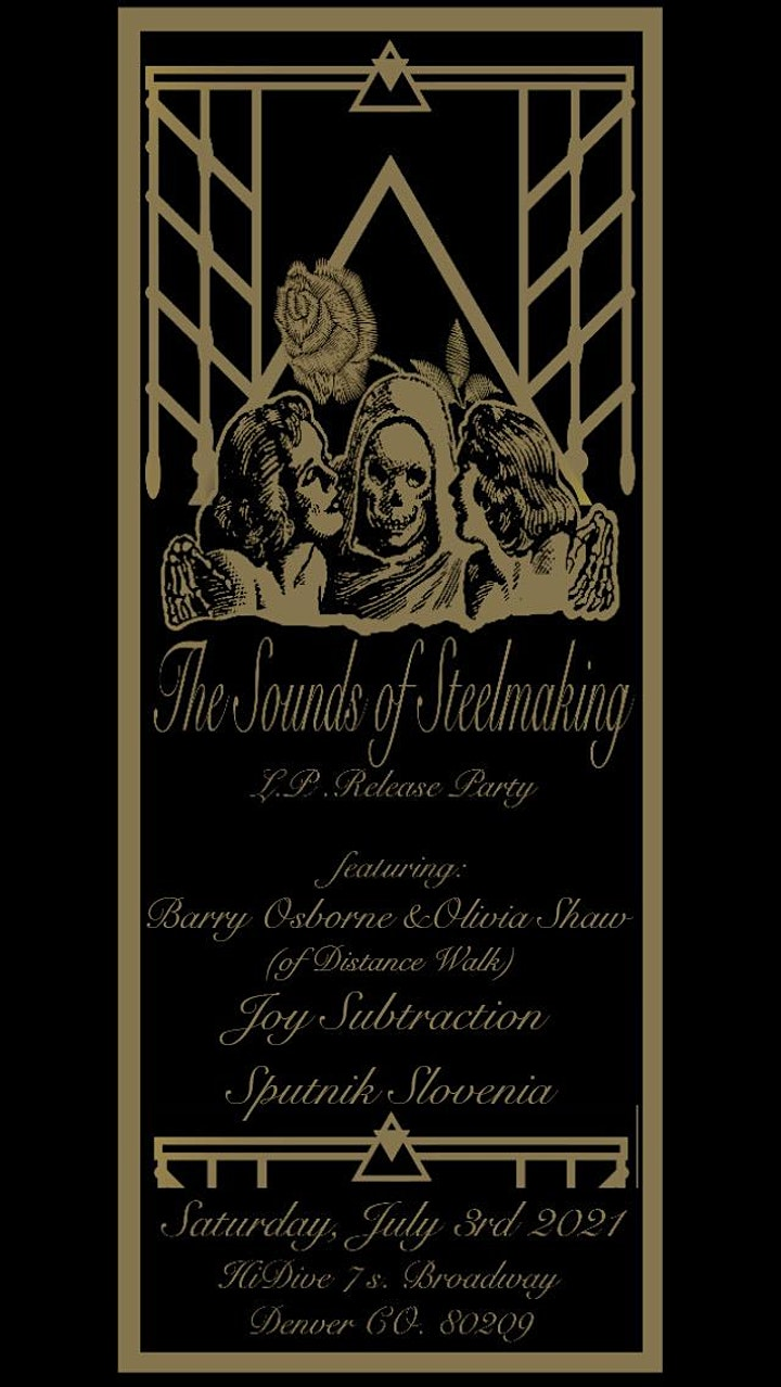 Sounds of Steelmaking LP Release Show image