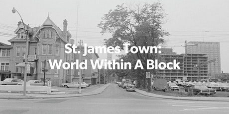 St. James Town: World Within a Block (IN PERSON TOUR) tickets