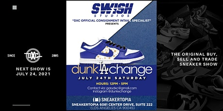 DxC & Sneakertopia Show  - July 24, 2021 - Los Angeles, CA tickets