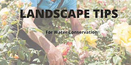 Webinar- Landscape Tips for Water Conservation tickets