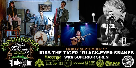 Kiss The Tiger / Black-Eyed Snakes with Superior Siren tickets