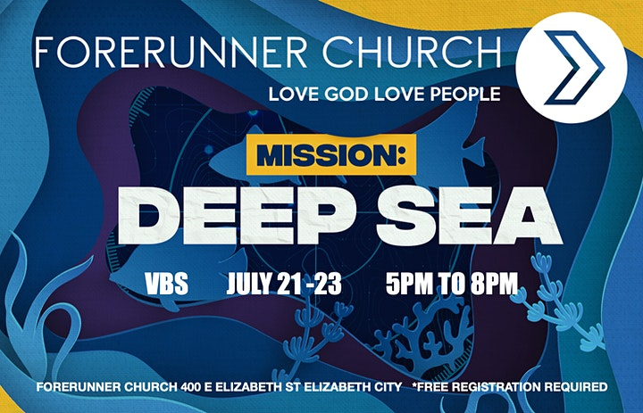 Vacation Bible School: MISSION DEEP SEA at Forerunner Church image