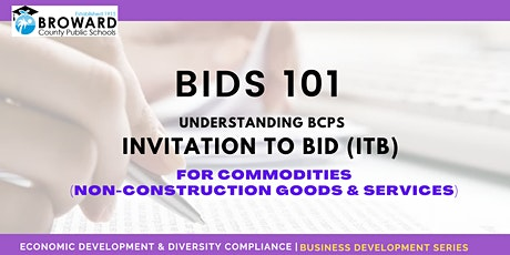 BIDS 101: BCPS ITBs for Commodities (Non-Construction Goods & Services) tickets