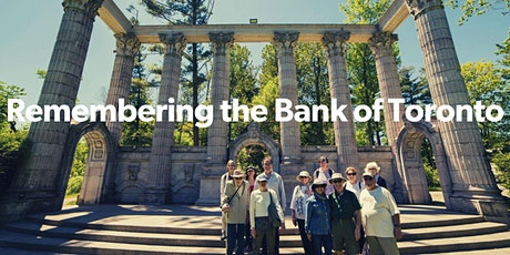 Guild Park: Remembering the Bank of Toronto (VIRTUAL TOUR) tickets