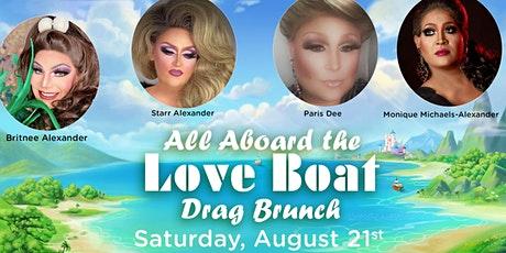 All Aboard the Love Boat Drag Brunch! tickets