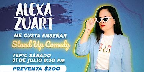 Alexa Zuart   Stand Up Comedy   Tepic boletos