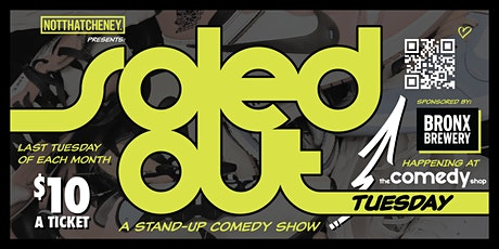 SOLED OUT TUESDAY - SNEAKERHEAD COMEDY SHOW tickets
