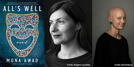 """Mona Awad -- """"All's Well,"""" with Helen Phillips tickets"""