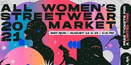 All-Women's Streetwear Market (DAY 2) tickets