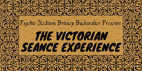 A Victorian Seance Experience tickets
