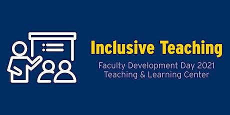 Faculty Development Day 2021:  Inclusive Teaching bilhetes