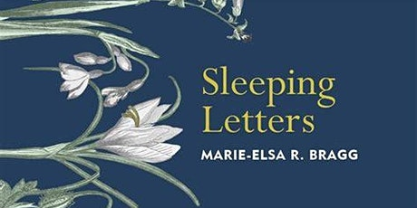 Sleeping Letters - Marie-Elsa Bragg in conversation with Claire Williamson tickets