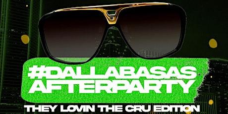 Dallabasas After Party- CRU Dallas tickets