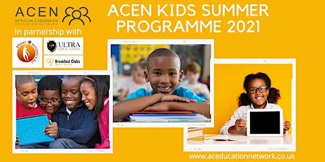 ACEN Summer Programme - Monday 2nd August 2021 tickets
